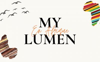 MyLumen : Mission en Afrique !🌍